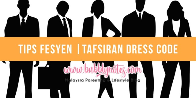 TIPS FESYEN_TAFSIRAN DRESS CODE