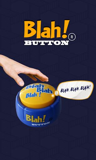 Blah Button ®
