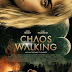 REVIEW OF AMAZON PRIME FUTURISTIC SCI-FI MOVIE, 'CHAOS WALKING' STARRING TOM HOLLAND & DAISY RIDLEY