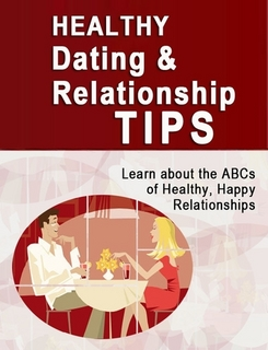 healthy dating tips Does your boyfriend or girlfriend treat you as well as you treat him or her does  your bf or gf support you in good times as well as bad does he or she get.
