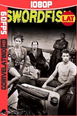 Swordfish: Acceso autorizado (2001) BDRip 1080p (60fps) Latino-Ingles MKV