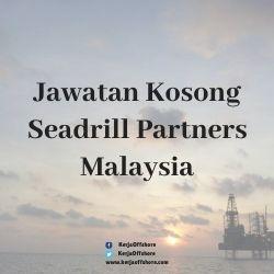 Jawatan Kerja Kosong Offshore Oil & Gas Seadrill Partners Malaysia Sdn Bhd