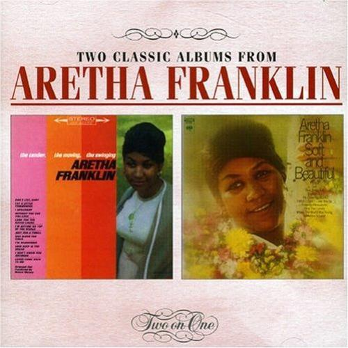 Aretha Franklin   The Tender, The Moving, The Swinging `63 / Soft and Beautiful `69 | músicas