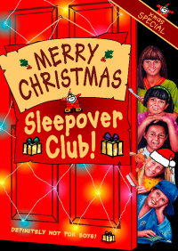 Merry Christmas, Sleepover Club: Christmas Special (The Sleepover Club, Book 36) By Sue Mongredien