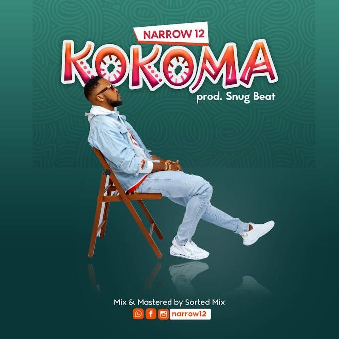 Musik : Narrow 12 - Kokoma Reloaded (Prod By Shuga Beat)