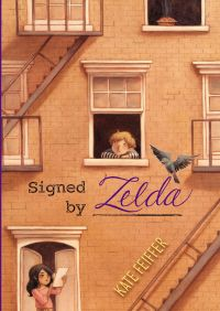 Signed by Zelda By Kate Feiffer