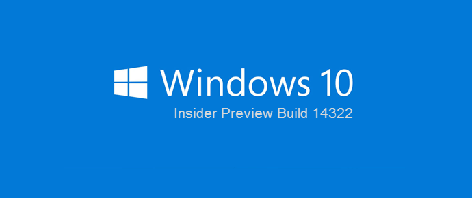 Windows 10 Insider Preview Build 14322 ISO image is now available for download (www.kunal-chowdhury.com)