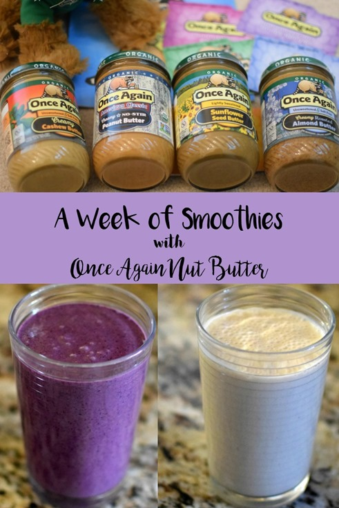 A Week of Smoothies With Once Again Nut Butter