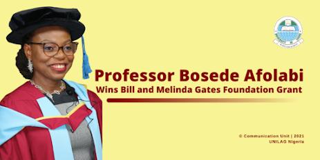 University of Lagos Professor Bosede Wins ₦958 Million Grant From Bill Gates Foundation