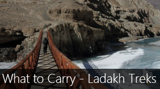 Trekking in Ladakh - What you should carry?