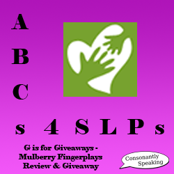 ABCs 4 SLPs: G is for Giveaways - Mulberry FingerPlays Review and Giveaway image