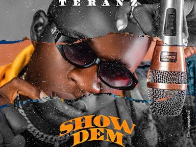 Music : Teranz - Show Them || Download Mp3