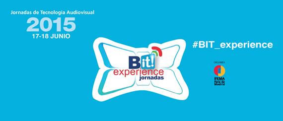 BIT Experience 2015 analiza el futuro de la industria audiovisual