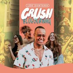 Baixar Léo Santana - Crush Blogueirinha Online