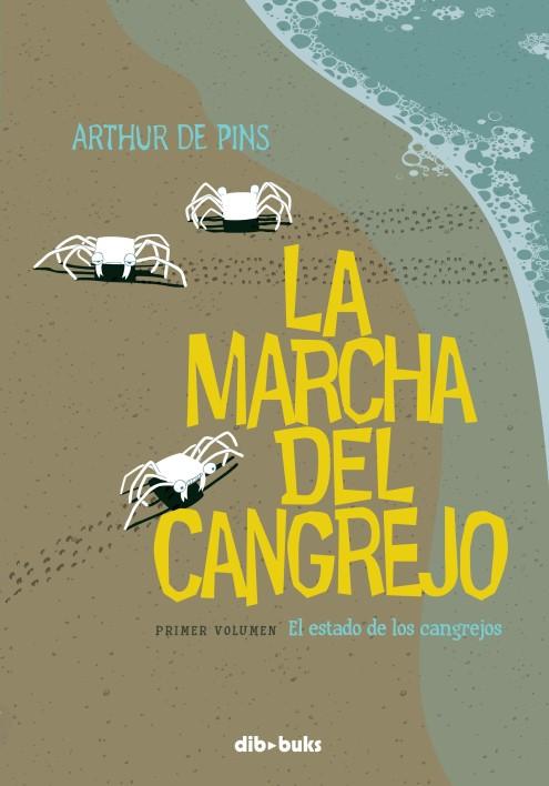La marcha del cangrejo - Arthur de Pins