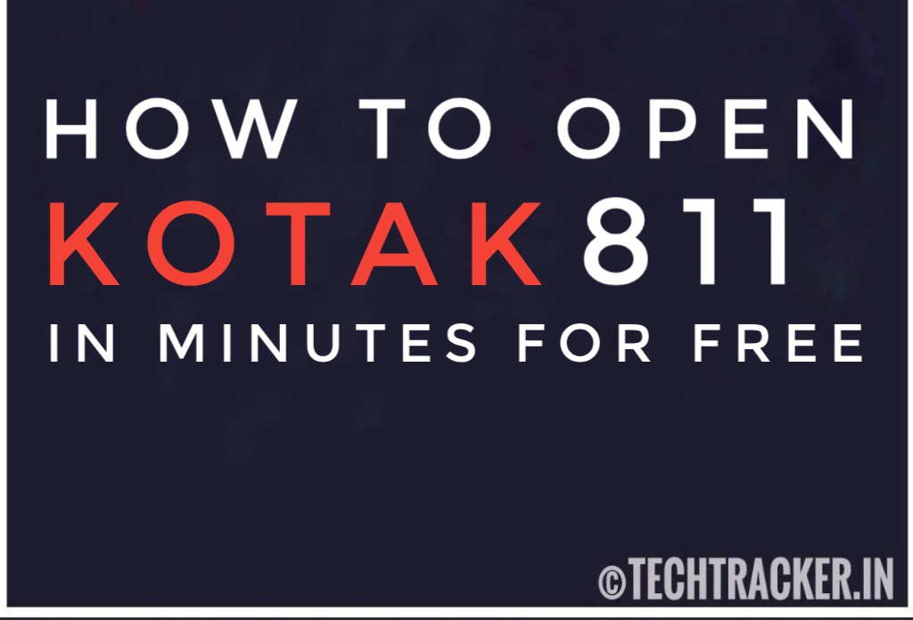 How To Open Instant Kotak 811 Bank Account Online For Free ?