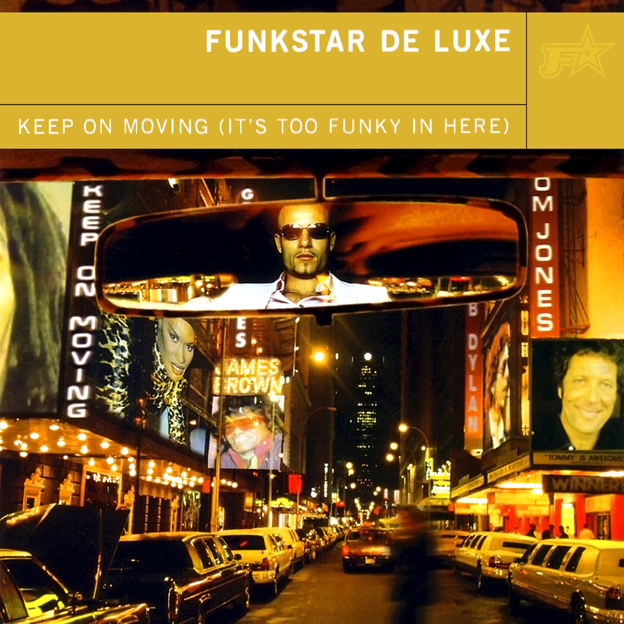 Album Artist: Funkstar de Luxe / Album Title: Keep on Moving (It's Too Funky in Here)