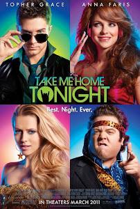 Tối Nay Hãy Đưa Em Về - Take Me Home Tonight poster