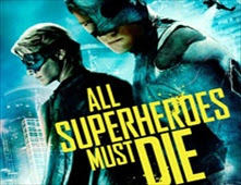 فيلم All Superheros Must Die