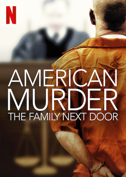 Anerican Murder The family next door