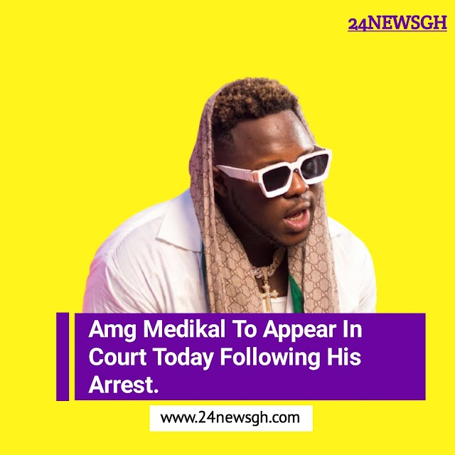 Amg Medikal To Appear In Court Today Following His Arrest.