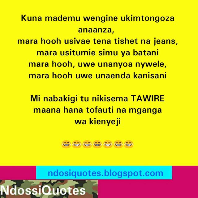 Swahili Funny Quote Mademu Wengine Wana Masharti Kama Waganga Wa Kienyeji