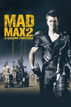Capa Mad Max 2 – A Caçada Continua Torrent