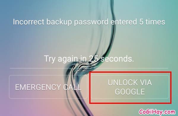 Mở khóa điện thoại Samsung bằng tài khoản Google