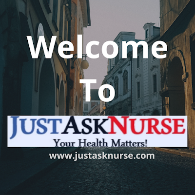Welcome to just ask nurse