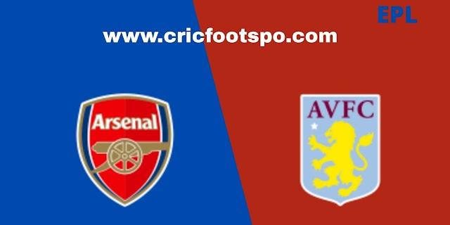 Premier League: Arsenal Vs Aston Villa Match Preview and Lineup