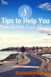 8 Tips to Help You Live Within Your Means
