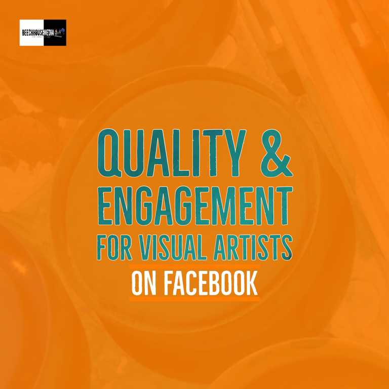 quality engagement for visual artists using Facebook