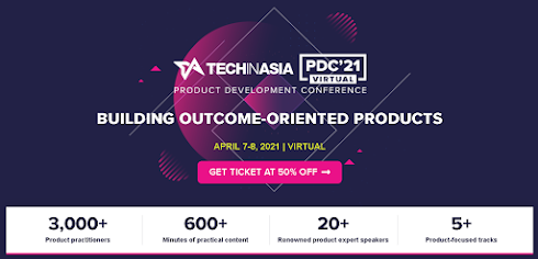Tech in Asia Product Development Conference 2021 - 7-8 APRIL 2021