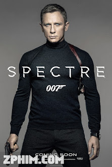 Điệp Viên 007: Bóng Ma - Spectre (2015) Poster