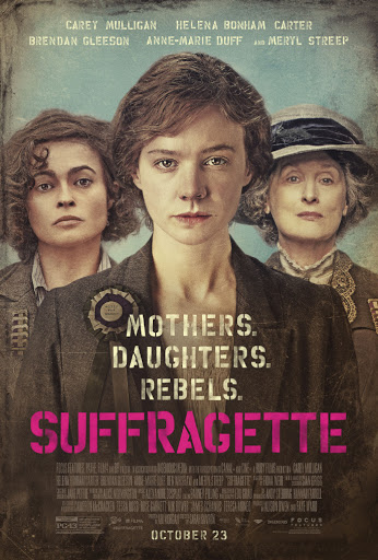 Οι Σουφραζέτες (Suffragette) Poster