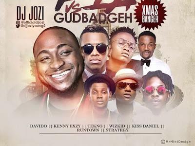 [Mixtape]: DJ Jozi - Fia vs Gudbadgeh (Xmas Banger) Mix   @djjoziyoung2