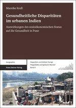 [Kroll: Gesundheitliche Disparitäten im urbanen Indien, 2013]