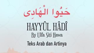 Lirik Sholawat Hayyul Hadi   Arab Latin Dan Terjemahan