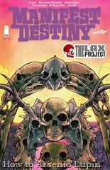 Actualización 08/05/2017: Decimo quinto numero y decimo sexto de Manifest Destiny por Heisenberg en la traducción, R. Richards en la maqueta y JageR en la corrección para The Lax Projec.