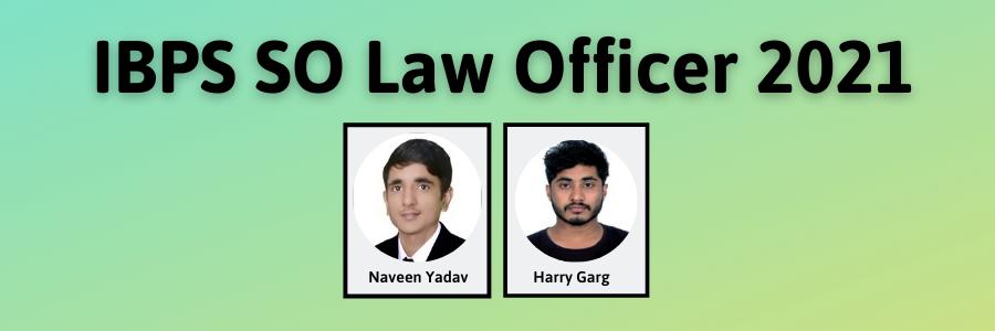 IBPS SO Law Officer 2021