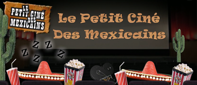 Mikl LESI NRJ : Le Petit Cine des Mexicains