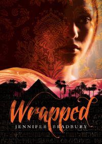 Wrapped By Jennifer Bradbury