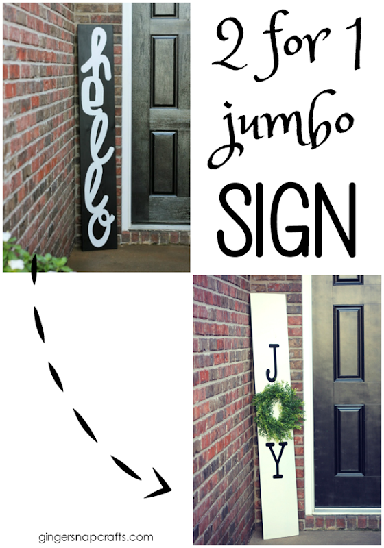 2 for 1 jumbo sign at GingerSnapCrafts.com