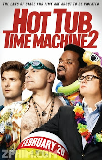 Bồn Tắm Thời Gian 2 - Hot Tub Time Machine 2 (2015) Poster