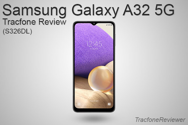 Tracfone Samsung Galaxy A32 5G review