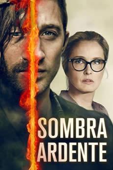 Baixar Filme Sombra Ardente (2018) Dublado Torrent Grátis