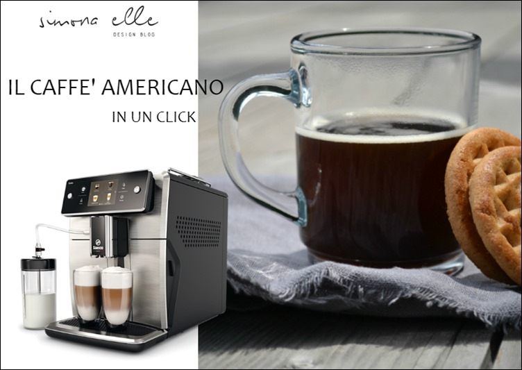Saeco_xelsis_il_caffè_americano_simona_elle