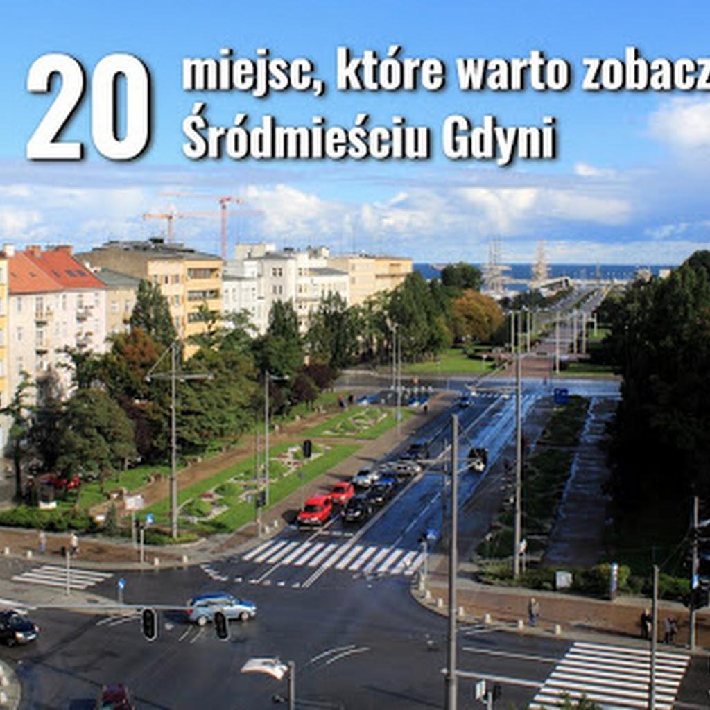 Spacer: 20 miejsc, które warto zobaczyć w Śródmieściu Gdyni
