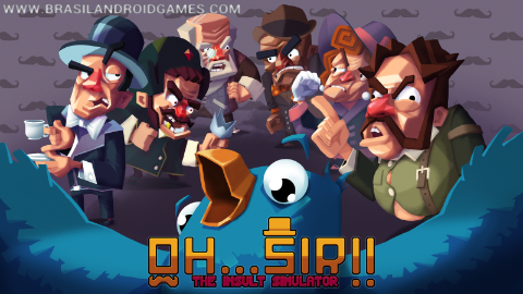 Oh...Sir! The Insult Simulator v1.11 APK Full Grátis para Android