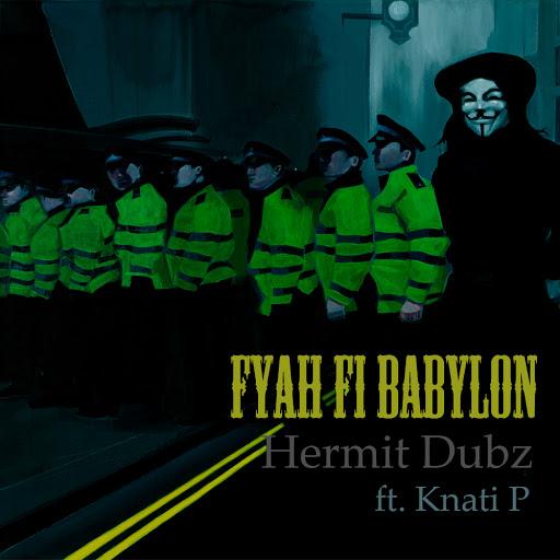 [DUB005] Hermit Dubz ft. Knati P - Fyah fi Babylon / Dubophonic